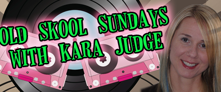 Old Skool Sunday with Kara Judge