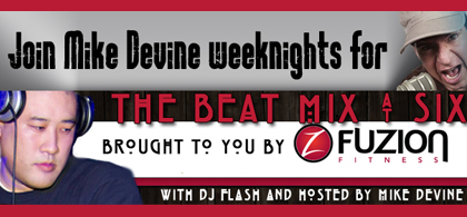 The Beat Mix @ Six with Mike Devine and DJ Flash